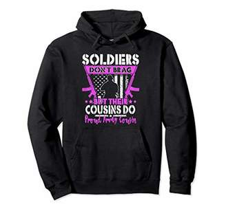 Soldiers Don't Brag Cousins Do Proud Army Cousin Women Gift Pullover Hoodie