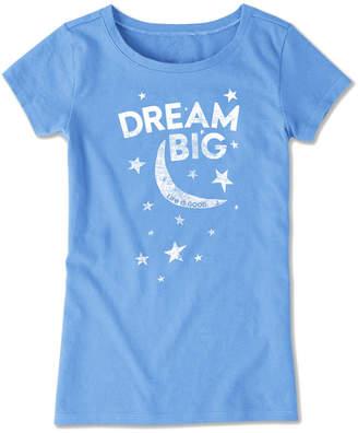 Life is Good Dream Big Crusher T-Shirt