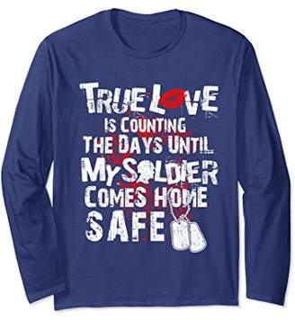 Soldier lover Long Sleeve - True love is counting the days