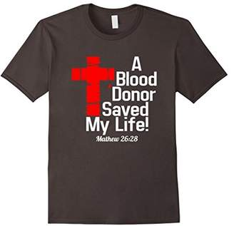 A Blood Donor Save My Life t-Shirt