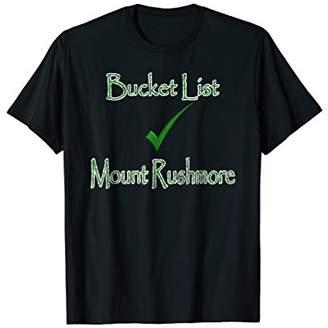 Mount Rushmore Bucket List Checked - T-Shirt