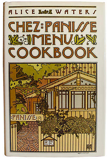 One Kings Lane Vintage Chez Panisse Menu Cookbook - 1st Ed - The Montecito Collection