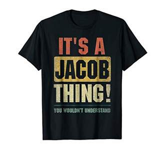 It's A Jacob Thing Funny Novelty Gifts Name Vintage Shirt