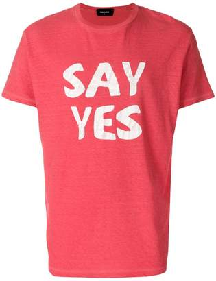 DSQUARED2 Say Yes print T-shirt