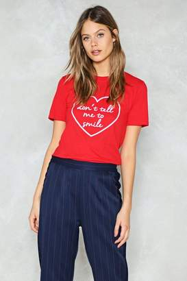 Nasty Gal Don't Tell Me to Smile Tee