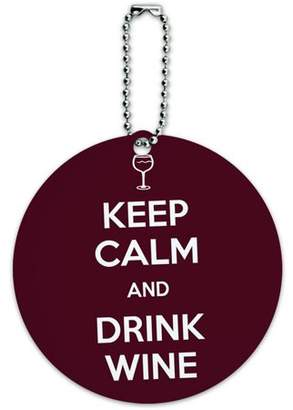 Graphics and More Keep Calm And Drink Wine Glass Round Luggage ID Tag Card for Suitcase or Carry-On