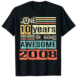 Awesome Since JUNE 2008 10th Awesome Birthday Gift Shirt