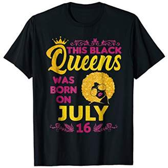 This Queen Was Born On July 16th T-Shirt