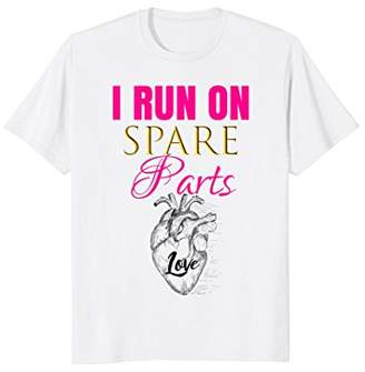Womens I Run On Spare Parts Shirt Heart Transplant Outfit