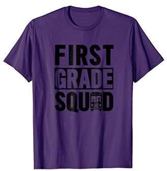 First Grade Squad T-Shirt (1st Grade School Shirt)