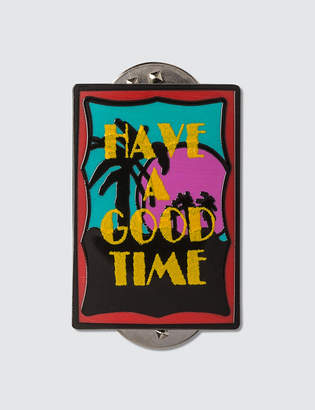 Have A Good Time Miami Pin