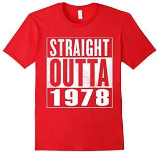 38th Birthday Gift T-Shirt - STRAIGHT OUTTA 1978 Shirt