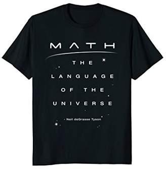 Neil deGrasse Tyson Math Language Universe Quote T-shirt