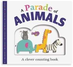 Macmillan Picture Fit Board Books: A Parade of Animals: A Counting Book