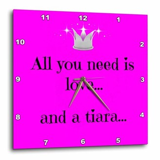 3dRose All you need is love and a tiara, pink background, sparkle tiara image , Wall Clock, 10 by 10-inch