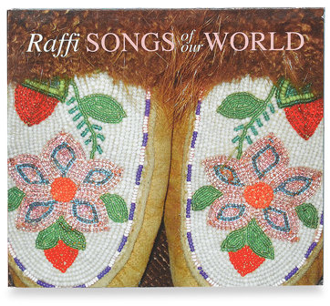 Raffi Songs of Our World CD