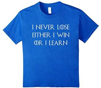 I Never Lose. Either I Win Or I Learn - Motivational T-Shirt