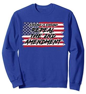 Enough Is Enough Repeal 2nd - Graphic Printed Sweatshirt