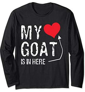 My Goat Is In Here Long Sleeve T-Shirt Funny Farm Animal