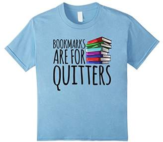 Reading Tshirts for Women Bookmarks are for Quitters Shirt