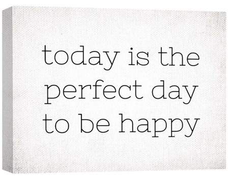 Today Is The Perfect Day Decorative Canvas Wall Art 11