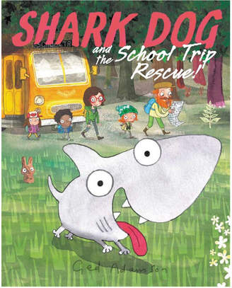 Harper Collins Publishers Shark Dog And The School Trip Rescue By Ged Adamson