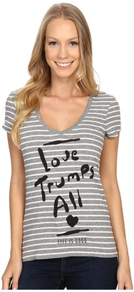 Life is good Love Trumps All Newbury Vee $22 thestylecure.com