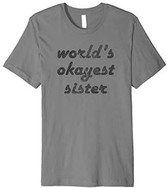 World's Okayest Sister Dark T-Shirt