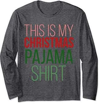 This is my Christmas pajama shirt long sleeve sweater