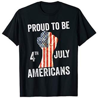 Proud to be Americans 4th of July Men Women Kids T-shirt