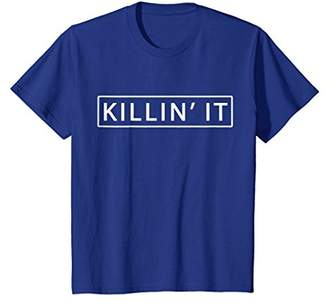 Killin' It Shirt Trendy T-shirt Cute Swag Hipster Dope Tee