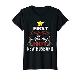 Womens First Valentine With My Hot New Husband Shirt for Wife