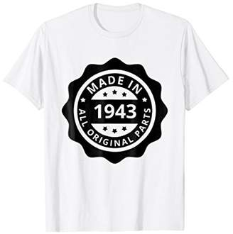 Made in 1943 All Original Parts 75th Birthday Shirt Reunion