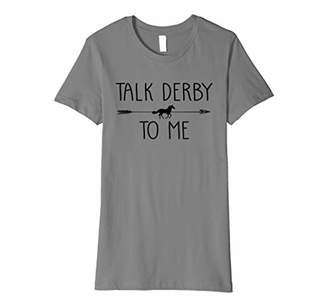 Jockey Womens Talk Derby To Me Funny Horse Owner Lover Gift Premium T-Shirt