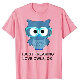 Love Owls Tee | Funny Owl T-Shirt Gifts for Owl Lovers