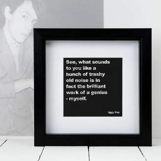 Coulson Macleod Gift For Him; Framed Iggy Pop Music Quote Print