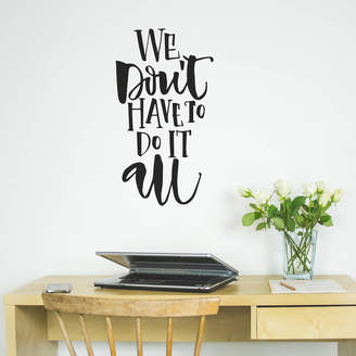 Nutmeg Wall Stickers We Don't Have To Do It All Wall Quote