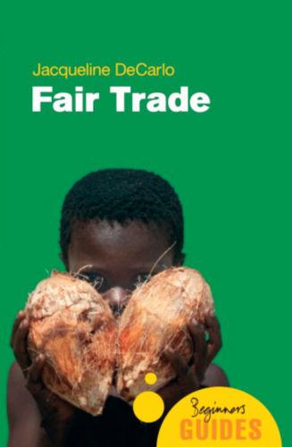 Fair Trade: A Beginner's Guide