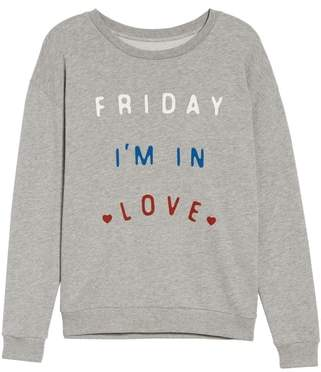 South Parade Friday I'm In Love Sweatshirt