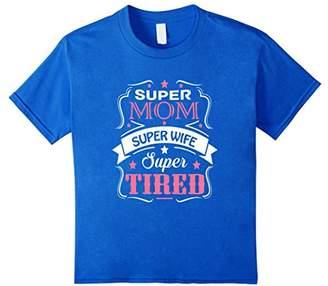 Super Mom Super Wife Super Tired Funny T-Shirt