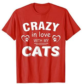 Crazy Love Cat Tee Shirt Gift Mom Dad Mommy Daddy Nana