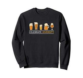 Funny Beer Celebrate Diversity Sweatshirt For Craft Beer Fan