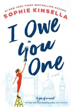Sophie Kinsella I Owe You One: A Novel
