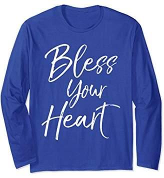 Bless Your Heart Long Sleeve Shirt Cute Christian Southern