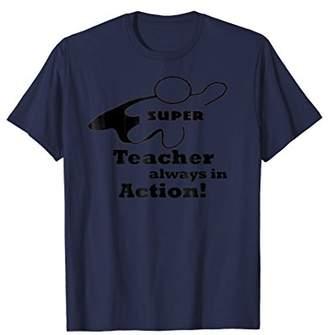 Funny School Teacher T-Shirt As Cute Educator Appreciation