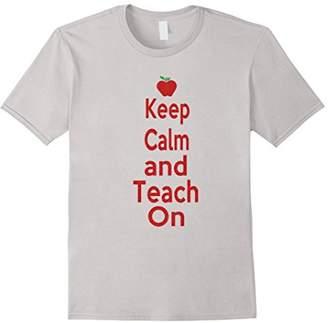 Keep Calm and Teach On Fun Novelty Short Sleeve T Shirt Top