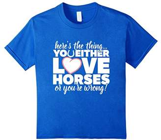 You Either Love Horses - Horse Rider T-Shirt