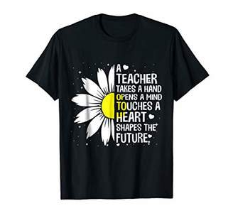 Flower Teacher Takes A Hand Open A Mind Touches Heart Shirt