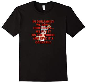 Funny Crazy Family Cocktail T-Shirt