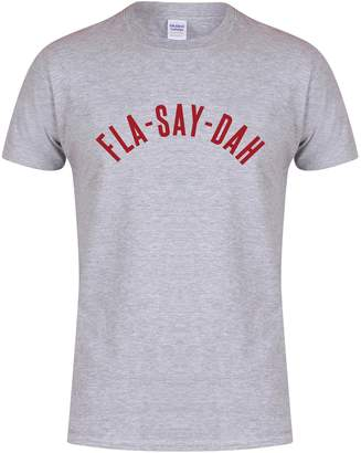 Kelham Print Fla-Say-Dah - Unisex Fit T-Shirt - Fun Slogan Tee
